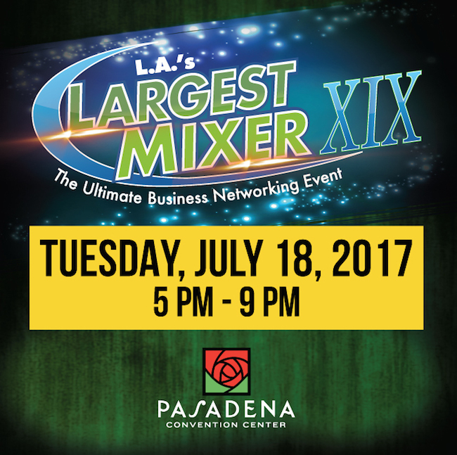 Top 10 Reasons to Attend L.A.'s Largest Mixer July 18th in Pasadena